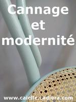 Cannage et modernité